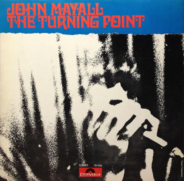 John Mayall Turning Point Cover