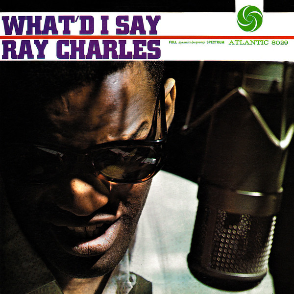 Ray Charles What'd I Say Cover Album