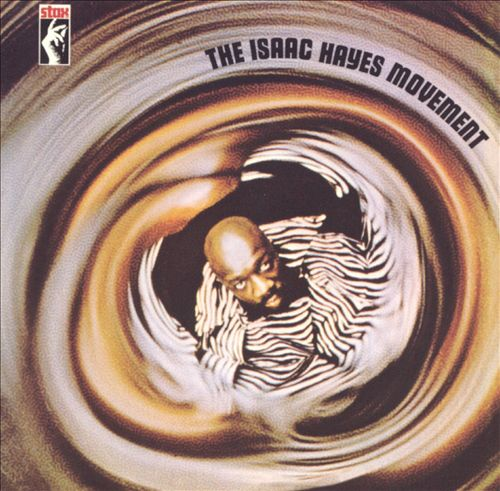 The Isaac Hayes Movement Album Cover.jpg